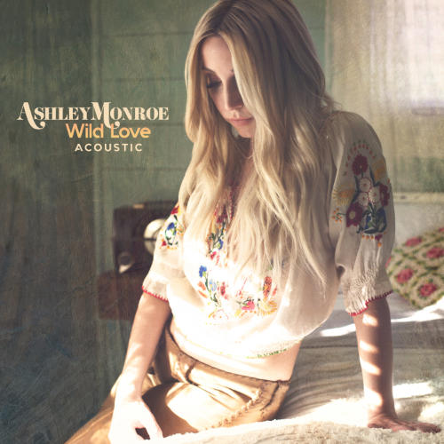 Ashley Monroe - Wild Love (single)